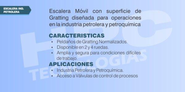 Escalera móvil uso petrolero o petroquimica